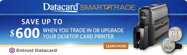 Datacard Printer Trade-In Promotion